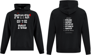 Hoodie Let's Get Drunk Horny Stupid Stoned Naked